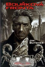 Jim Butcher: Harry Dresden 1 - Bouřková fronta cena od 229 Kč