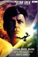 George III., David R.: Star Trek - Odkud přicházejí stíny - McC cena od 241 Kč