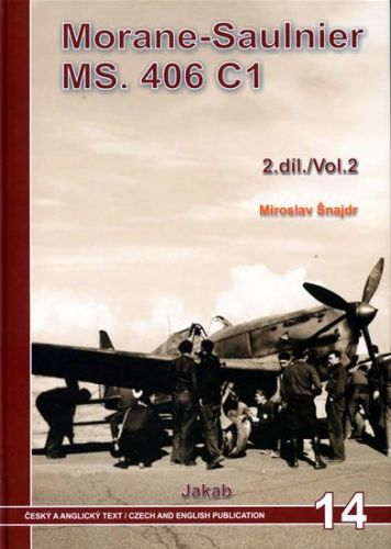 Miroslav Šnajdr: Morane-Saulnier MS.406 C1 (2.díl) cena od 331 Kč