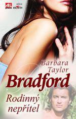 Barbara Taylor Bradford: Rodinný nepřítel cena od 119 Kč