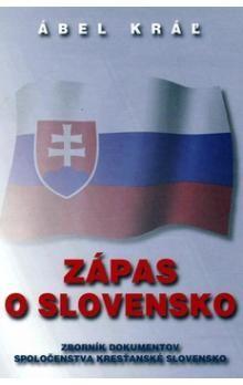 Ábel Kráľ: Zápas o Slovensko cena od 220 Kč