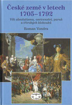 Roman Vondra: České země v letech 1705–1792 cena od 122 Kč