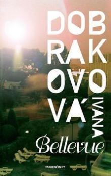 Ivana Dobrakovová: Bellevue cena od 192 Kč