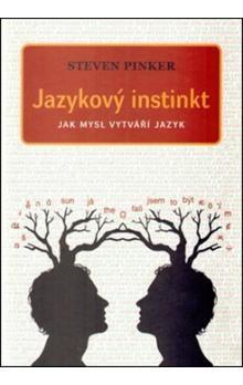 Steven Pinker: Jazykový instinkt cena od 319 Kč