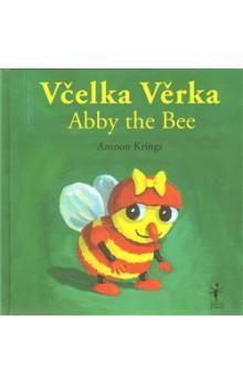 Krings Antoon: VČELKA VĚRKA ABBY THE BEE cena od 130 Kč