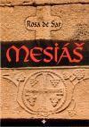 Rosa de Sar: Mesiáš cena od 25 Kč
