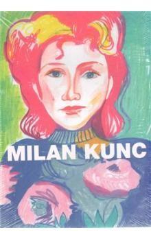 Stephan von Wiese, Alice Mžyková: Milan Kunc. Portréty/Portraits cena od 380 Kč