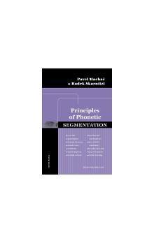 Radek Skarnitzl, Pavel Machač: PRINCIPLES OF PHONETIC SEGMENTATION cena od 227 Kč