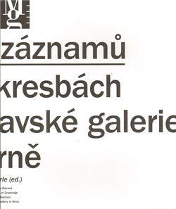 Moravská galerie v Brně Možnosti záznamů cena od 141 Kč