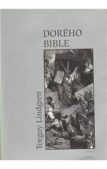 Torgny Lindgren: Dorého bible cena od 156 Kč