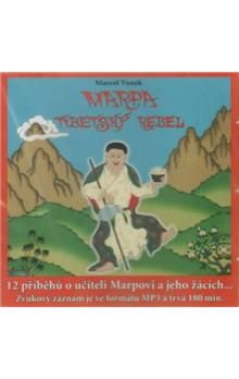 Marcel Vanek, Radovan Hrabý: Marpa, Tibetský rebel cena od 149 Kč