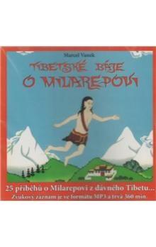 Marcel Vanek, Radovan Hrabý: Tibetské báje o Milarepovi cena od 190 Kč