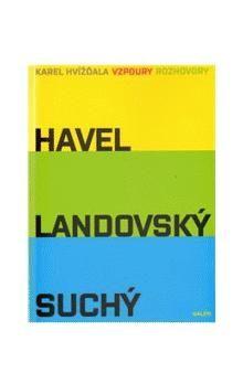 Galén Vzpoury Havel, Landovský, Suchý cena od 292 Kč