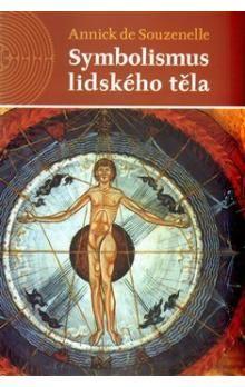 Annick de Souzenelle: Symbolismus lidského těla cena od 289 Kč
