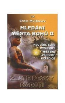 Ernst Rifgatovič Muldašev: Hledání města Bohů II. cena od 209 Kč
