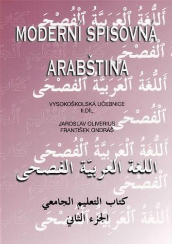 Jaroslav Oliverius: Moderní spisovná arabština II. cena od 272 Kč