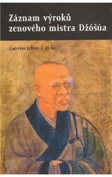 Půdorys Záznam výroků zenového mistra Džóšúa cena od 239 Kč