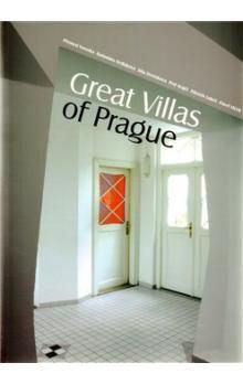 Dita Dvořáková, Petr Krajči, Radomíra Sedláková, Pavel Vlček, Přemysl Veverka, Zdeněk Lukeš: Great Villas of Prague cena od 346 Kč