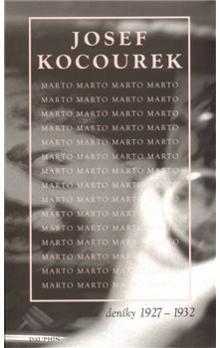 Josef Kocourek: Marto. Deníky 1927 - 32 cena od 378 Kč