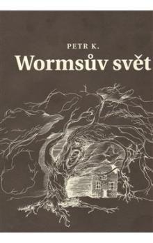 Petr Koťátko, Eva Koťátková: Wormsův svět cena od 288 Kč