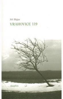 Jiří Bigas: Vrahovice 119 cena od 120 Kč