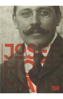 Moravská galerie v Brně Josef Hoffmann: Autobiografie /Anglicko-německý/ cena od 401 Kč