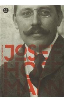 Moravská galerie v Brně Josef Hoffmann: Autobiografie /Česko-německý/ cena od 202 Kč