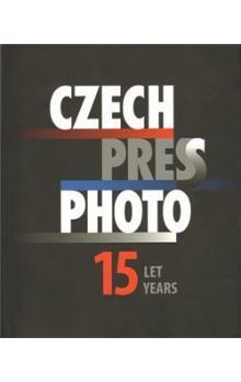 Daniela Mrázková: Czech Press Photo 15 let cena od 652 Kč