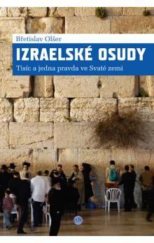 Břetislav Olšer: Izraelské osudy cena od 119 Kč