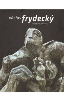 Václav Dvořák: Václav Frydecký cena od 433 Kč