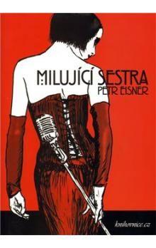 Petr Eisner: Milující sestra cena od 109 Kč