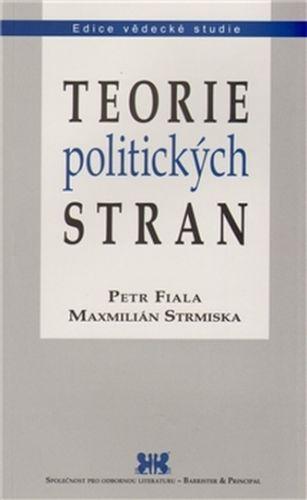 Petr Fiala: Teorie politických stran cena od 180 Kč