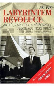 Jiří Suk: Labyrintem revoluce cena od 386 Kč