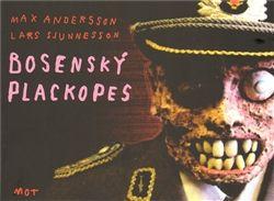 Max Andersson, Lars Sjunnesson: Bosenský plackopes cena od 131 Kč