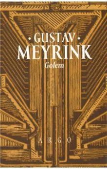 Gustav Meyrink: Golem cena od 178 Kč