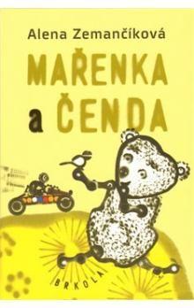 Alena Zemančíková: Mařenka a Čenda cena od 190 Kč