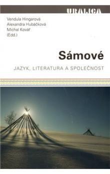Vendula Hingarová, Alexandra Hubáčková, Michal Kovář: Sámové cena od 208 Kč