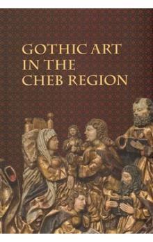 Galerie výtvarného umění v Che Gothic Art in The Cheb Region cena od 175 Kč