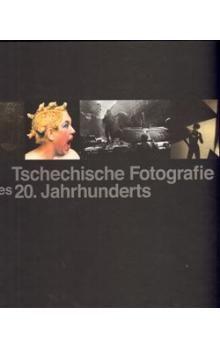 Vladimír Birgus, Jan Mlčoch: Tschechische Fotografie des 20. Jahrhunderts cena od 89 Kč