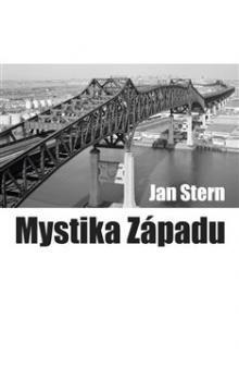 Jan Stern: Mystika západu cena od 81 Kč