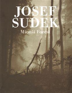 Josef Sudek: Mionší Forest cena od 517 Kč