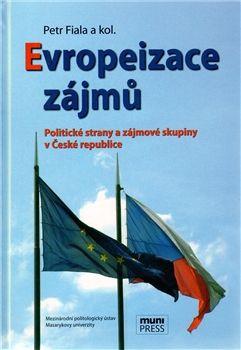 Petr Fiala: Evropeizace zájmů cena od 322 Kč