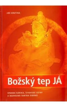 Jiří Krutina: Božský tep JÁ cena od 247 Kč