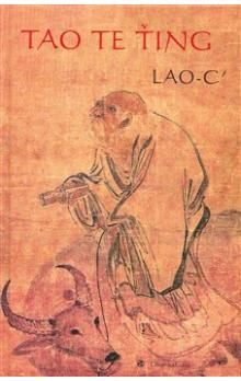 Lao-c´: Tao Te Ťing cena od 228 Kč