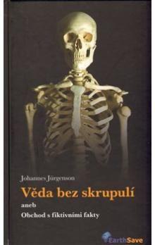 Johannes Jürgenson: Věda bez skrupulí cena od 311 Kč