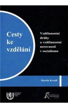 Martin Kreidl: Cesty ke vzdělání cena od 256 Kč
