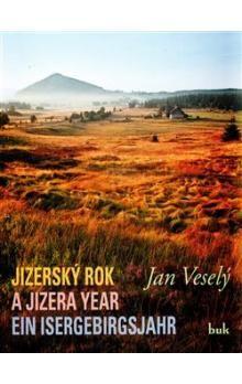 Jan Veselý: Jizerský rok cena od 299 Kč