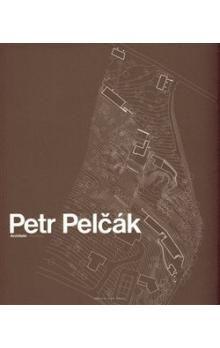 Judit Solt, Petr Pelčák: Petr Pelčák Architekt cena od 439 Kč