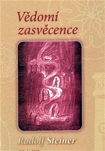 Rudolf Steiner: Vědomí zasvěcence cena od 196 Kč