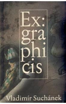 Vladimír Suchánek: Ex graphicis cena od 622 Kč